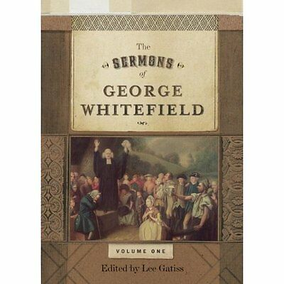 The Sermons of George Whitefield - Hardcover NEW Whitefield, Geo 2012-08-31
