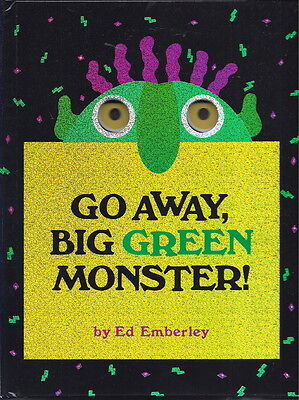 NEW - Go Away, Big Green Monster! by Ed Emberley