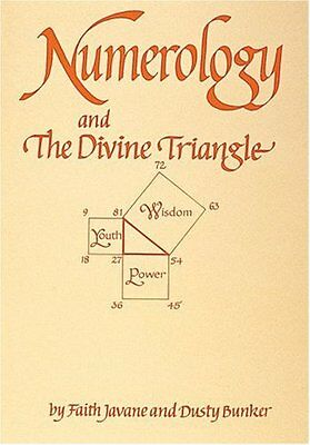 Numerology and the Divine Triangle By Javane, Faith/ Bunker, Dusty/ Javanie, Fai