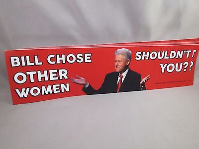 Lot Of 10 Anti Hillary Sticker Bill Chose Other Woman Shouldn't You Trump $ '16