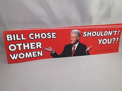 Lot Of 20 Anti Hillary Sticker Bill Chose Other Woman Shouldn't You Trump $ '16