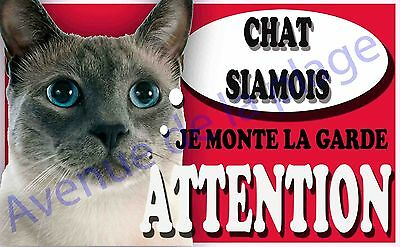 Plaque aluminium Attention au chat - Je monte la garde - Chat Siamois - NEUF