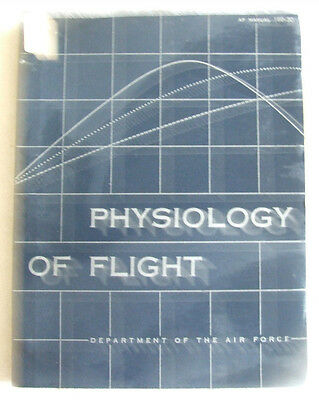 Physiology of Flight- Department of the Air Force-  (1953)