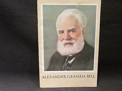 Alexander Graham Bell 1847-1947 Bell Telephone Company of Canada Tribute Book