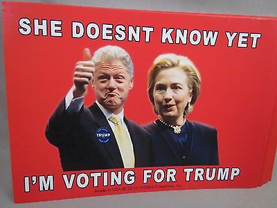 Wholesale Lot Of 20 Anti Hillary Bill Clinton Voting For Trump Sticker President