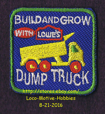 LMH PATCH Badge 2005 DUMP TRUCK Dumptruck Semi Toy  LOWES Build Grow Kids Clinic