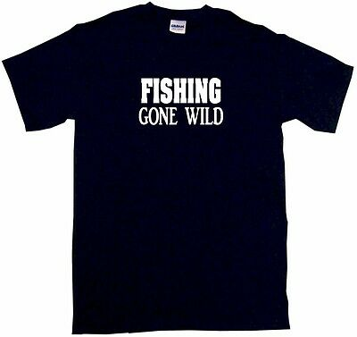 Fishing Gone Wild Mens Tee Shirt Pick Size Color Small-6XL