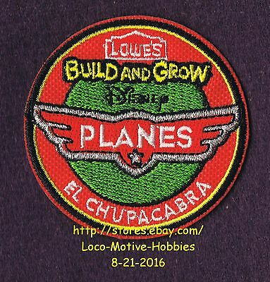 LMH PATCH Badge '13 PLANES EL CHUPACABRA Airplane Disney LOWES Build Grow Clinic