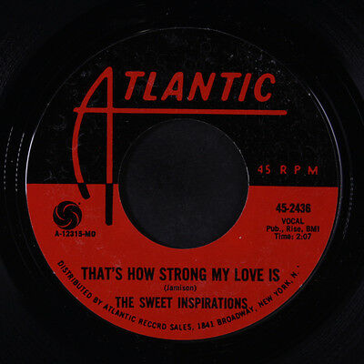 SWEET INSPIRATIONS: That's How Strong My Love Is 45 Soul