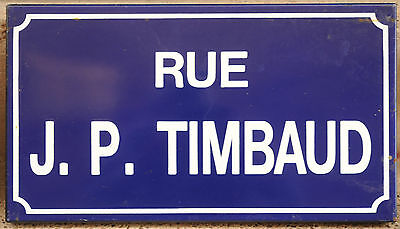 French enamel street sign plate road name Jean Pierre Timbaud Paris Nazis killed