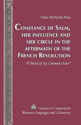 Constance De Salm, Her Influence And Her Circle In The Aftermath Of The French R