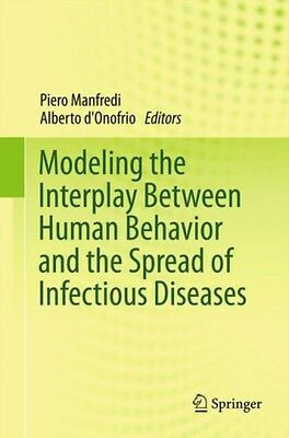 Modeling The Interplay Between Human Behavior And The Spread Of Infectious Disea