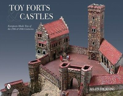 Toy Forts And Castles Hickling  Allen 9780764348136