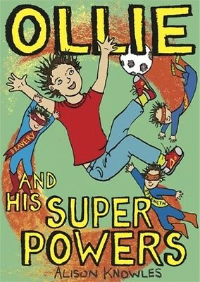 Ollie And His Super Powers Knowles  Alison 9781785920493