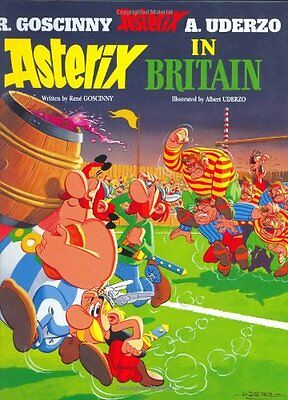 Asterix In Britain Goscinny  Rene 9780752866185