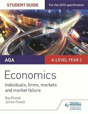AQA A-Level Economics Student Guide 3: Individuals, Firms, Mark... 9781471856761