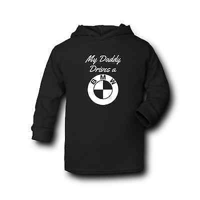 My Daddy Drives a BMW - Baby Hoodie -100% Cotton - Silkscreen