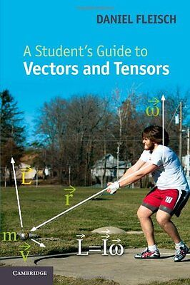 A Student's Guide to Vectors and Tensors By  Daniel Fleisch