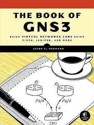 The Book of GNS3 by Jason C. Neumann (2015, Paperback, New Edition)