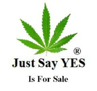 Just Say YES®   to legalize Marijuana & Hemp   a Federal SERVICE MARK