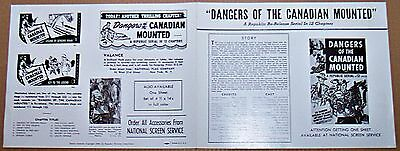 Dangers Of The Canadian Mounted * Rare Serial Pressbook !