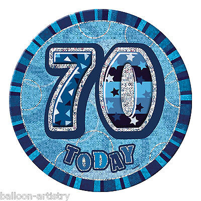 "6"" BLUE Glitz Giant 70th Today Birthday Party Badge"