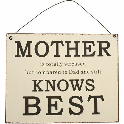 """New Hanging Metal Wall Sign """"mother Is Totally Stressed But... Still Knows Best"""""""
