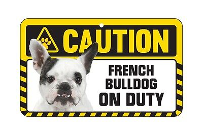 Dog Sign Caution Beware - French Bulldog