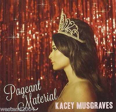 Kacey Musgraves ~ Pageant Material ~ NEW CD Album  ~ Alt-Country & Americana