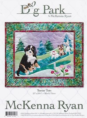 Mckenna Ryan Quilt Pattern Dog Park Block 3 Teeter Tots Puppies On
