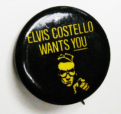 "Elvis Costello Wants You vintage badge button pinback 1.25"" round VERY GOOD"