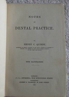 Notes on Dental Practice- Henry Quinby  (1883)