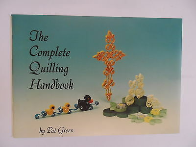 The Beginners Quilling Handbook