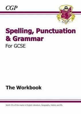 Spelling, Punctuation and Grammar for GCSE, Workbook by CGP Books 9781782942191