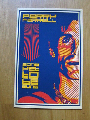 PERRY FARRELL Song yet to be sung Poster Shepard Fairey 12x18