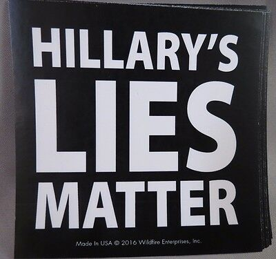 WHOLESALE LOT OF 20 HILLARY'S LIES MATTER STICKER Anti Hillary Clinton TRUMP $