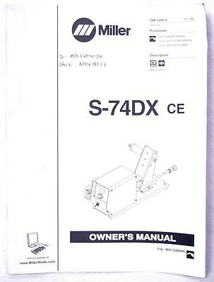 Miller S-74DX ce  Owners Manual OM-1500-9 Welding FREE SHIPPING