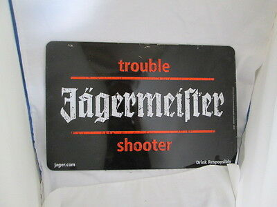 Jagermeister Trouble Shooter Drink Responsibly Metal Advertising Sign