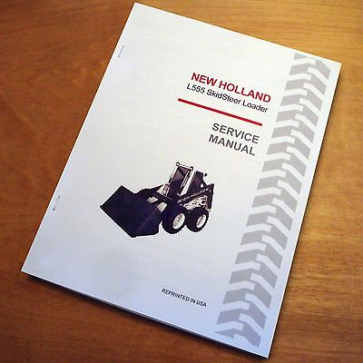 New Holland L555 Skid Steer Loader Skidsteer Service Repair Manual Sperry NH