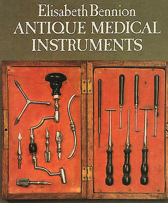 Bennion's Antique Medical Instruments book (going out of business sale)