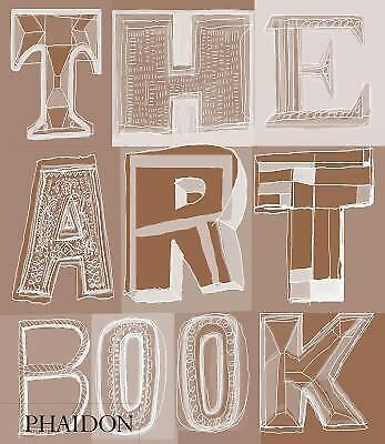 The Art Book by Phaidon Editors (2016, Hardcover, New Edition)