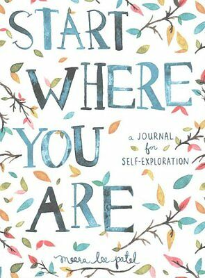 Start Where You are A Journal for Self-Exploration 9781846149191