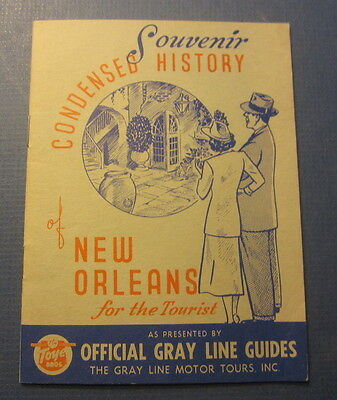 Old Vintage c.1940 - Souvenir History of NEW ORLEANS for the Tourist - Gray Line
