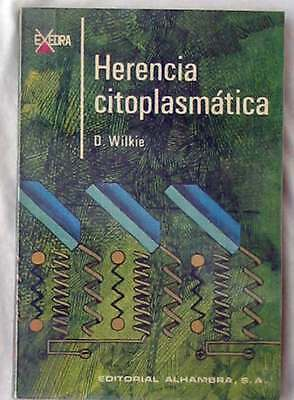 Herencia Citoplásmatica - D. Wilkie - Ed.alhambra 1970 - Ver Indice