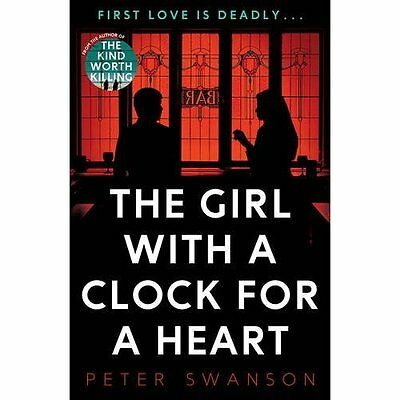 The Girl With A Clock For A Heart - Paperback NEW Swanson, Peter 2016-06-02