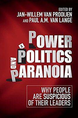 Power, Politics, and Paranoia: Why People Are Suspicious o. 9781316617922