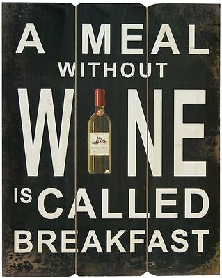 50X40Cm Rustic Wall Art Wooden Sign - A Meal Without Wine Is Call Breakfast