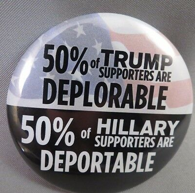 LOT OF 12 50% of TRUMP SUPPORTERS DEPLORABLE ANTI  HILLARY DEPORTABLE BUTTONS
