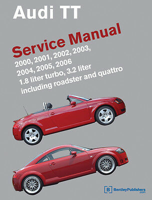Audi TT NEW Bentley Printed  Service Manual Book 00 to 06 listed FREE SHIPPING