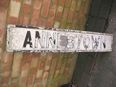 Original old vintage reclaim  cast alloy ANNESTOWN Waterford Ireland road sign